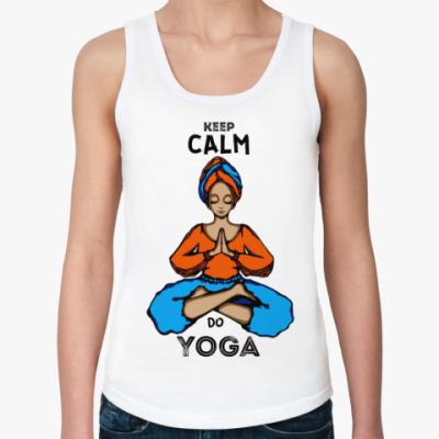 Женская майка Keep Calm - Do Yoga