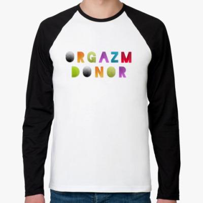 Футболка реглан с длинным рукавом Orgazm donor