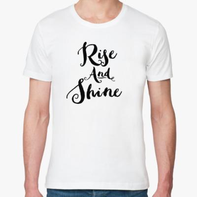 Футболка из органик-хлопка Rise and Shine