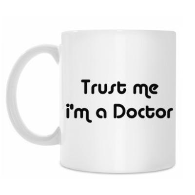 Кружка Trust me i'm a Doctor