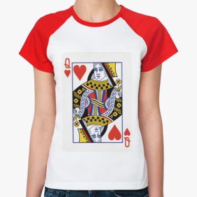 Женская футболка реглан Королева Сердец