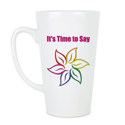 Чашка Латте It's Time to Say