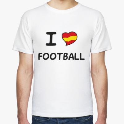 Футболка Я люблю испанский футбол