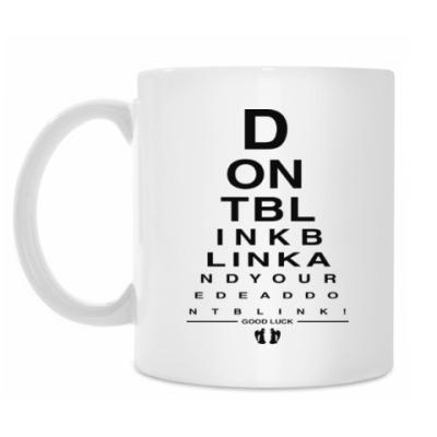 Кружка Don't Blink