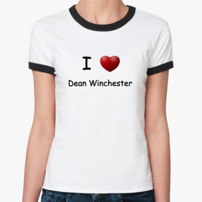 Женская футболка Ringer-T   I Love Dean