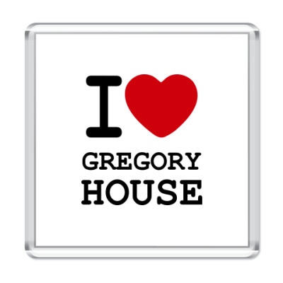 Магнит  I Love Gregory House