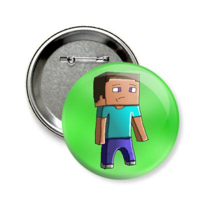 Значок 58мм Minecraft Steve
