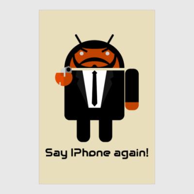 Постер Say iPhone again!