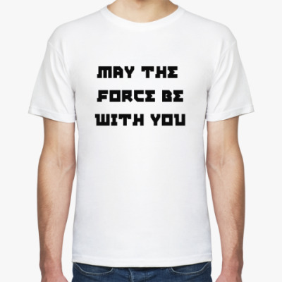 Футболка May the force be with you