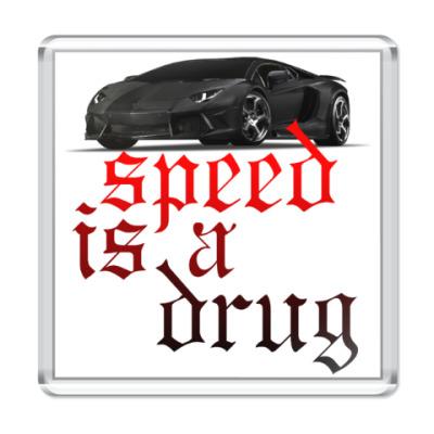 Магнит Speed is a drug