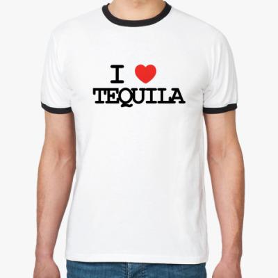 Футболка Ringer-T  I love tequila