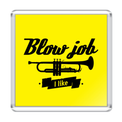 Магнит Blow job I like