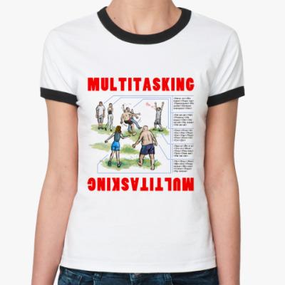 Женская футболка Ringer-T МУЛЬТИЗАДАЧНОСТЬ