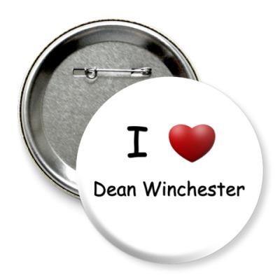 Значок 75мм  I Love Dean