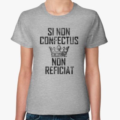 Женская футболка Не сломано, не чини: на сером