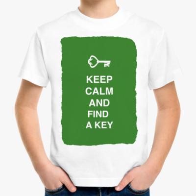 Детская футболка Keep calm and find a key