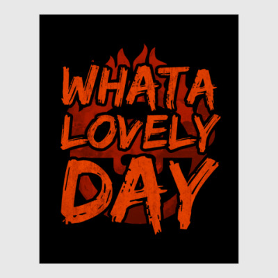 Постер What a lovely day
