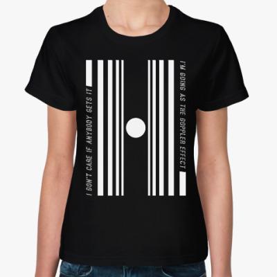 Женская футболка Эффект Доплера