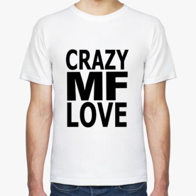 Футболка Crazy Love, MF