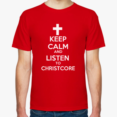 Футболка KEEP CALM AND LISTEN TO CHRIST