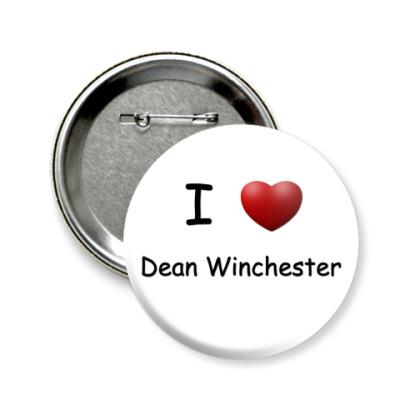 Значок 58мм  I Love Dean