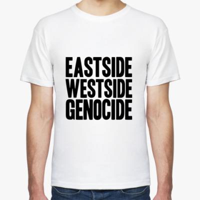 Футболка Eastside Westside Genocide