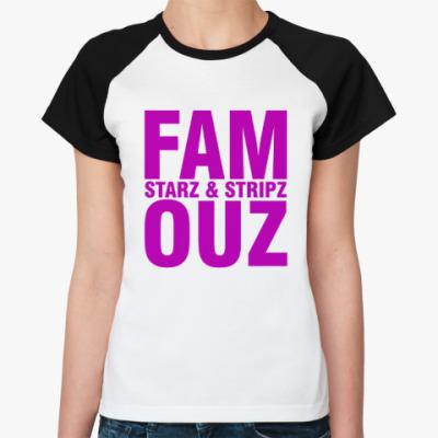 Женская футболка реглан FAMOUZ
