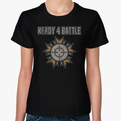 Женская футболка Ready 4 Battle