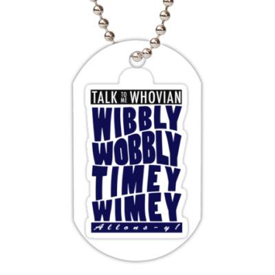 Жетон dog-tag Doctor Who (Whovian)