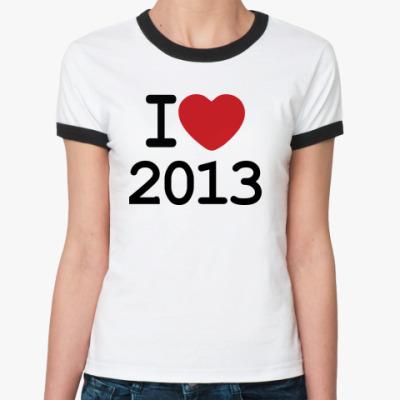 Женская футболка Ringer-T Новогодний принт I Love 2013