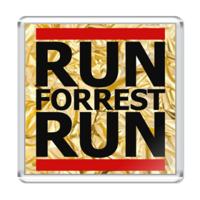 Магнит Run, Forrest Run!