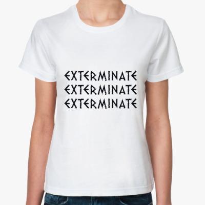 Классическая футболка Dalek EXTERMINATE Doctor Who