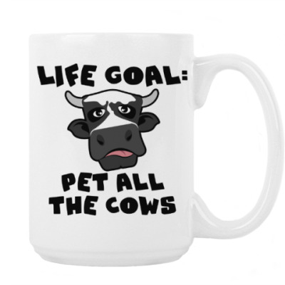 LIFE GOAL: PET ALL THE COWS