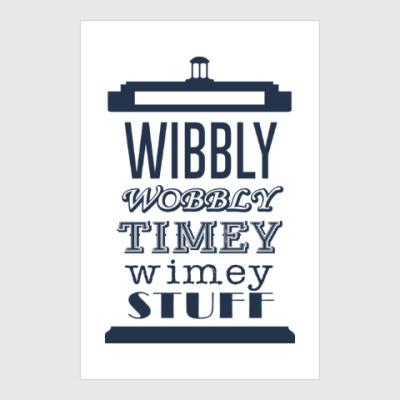 Постер Wibbly Wobbly Timey Wimey Stuf
