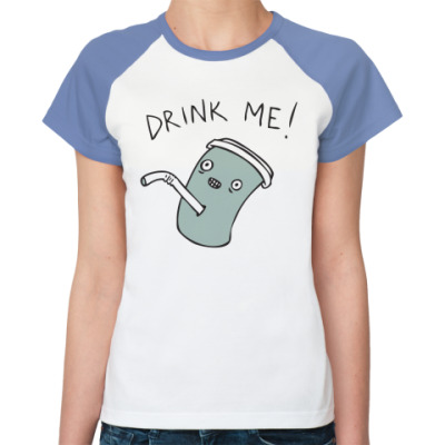 Женская футболка реглан Drink