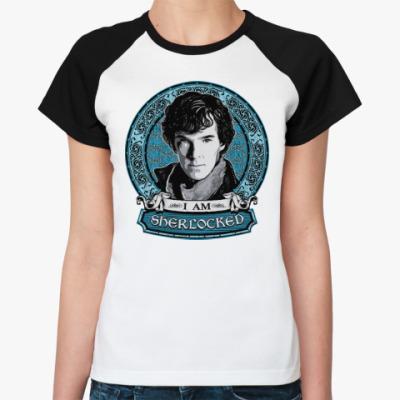 Женская футболка реглан I am SHERlocked Шерлок Холмс