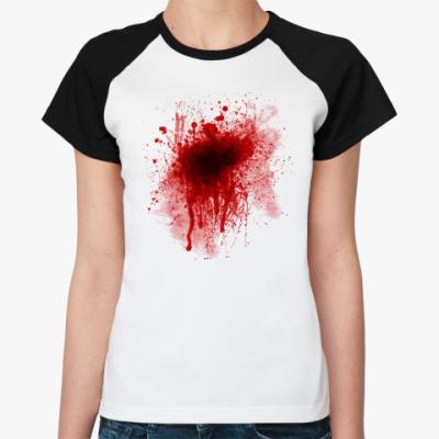 Женская футболка реглан Кровь