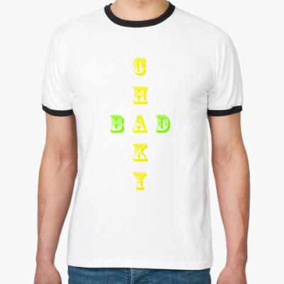 Футболка Ringer-T CHAKY BAD