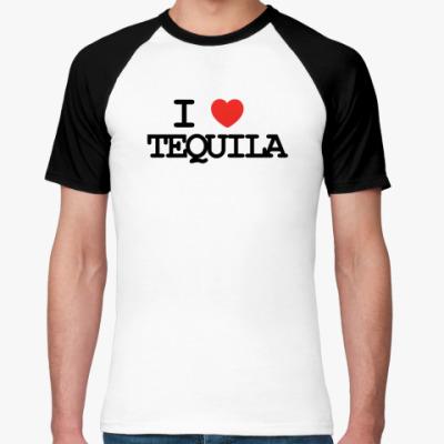 Футболка реглан  I love tequila