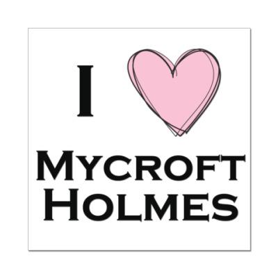Наклейка (стикер) I <3 Mycroft Holmes