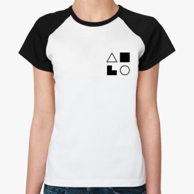 Женская футболка реглан  ИЛИ (Бальзак)