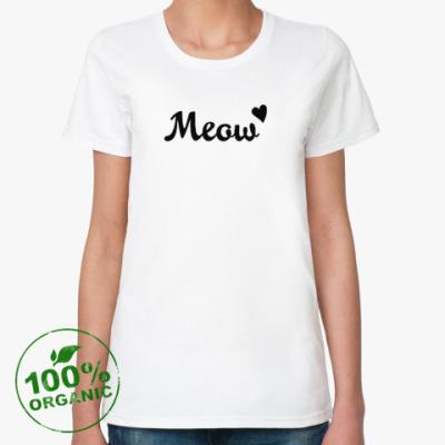 Женская футболка из органик-хлопка Меош / Meow