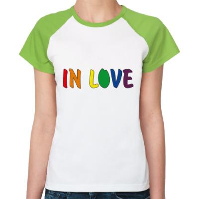 Женская футболка реглан  'In love'