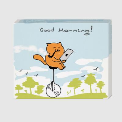 Холст Good Morning