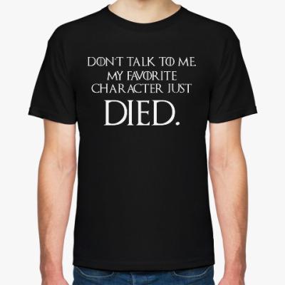 Футболка Don't Talk To Me