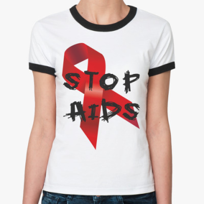 Женская футболка Ringer-T STOP AIDS