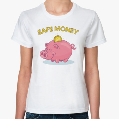 SAFE MONEY