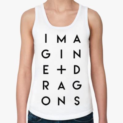 Женская майка Imagine Dragons