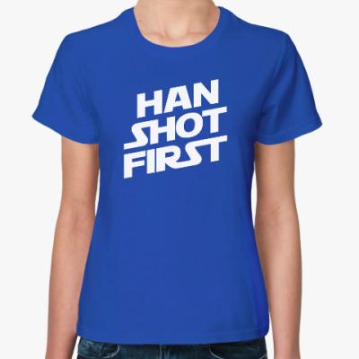 Женская футболка HAN SHOT FIRST