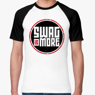 Футболка реглан SWAG is More